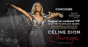 Gagnez un Weekend VIP pour 8 personnes pour voir Céline Dion