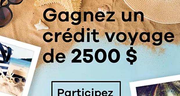 Un crédit voyage de 2500$