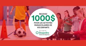 1 000 $ pour payer les activités parascolaires de vos enfants