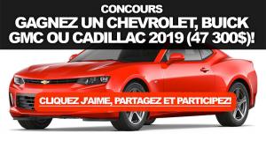 Gagnez un Véhicule au choix Chevrolet - Buick - GMC ou Cadillac