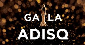 Un week-end VIP pour deux personnes au Gala de l'ADISQ