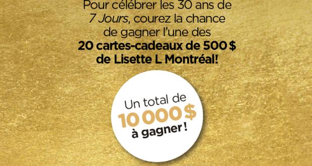 Gagnez 1 des 20 cartes-cadeaux de 500$ de Lisette L Monréal