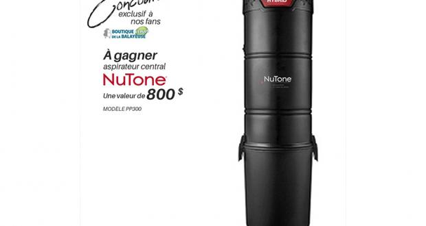 Aspirateur central de la marque NuTone (Valeur de 800 $)