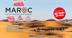 Gagnez 6 voyages de 10 jours pour 2 personnes au Maroc