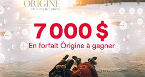 Gagnez 7 000 $ en forfait Ôrigine