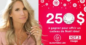 5 chèques-cadeaux bijouteries LSM de 250$