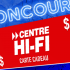 Une Carte cadeau Centre Hi-Fi de 500$