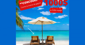 1000$ EN CRÉDIT VOYAGE