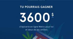 Gagnez 3600$ d'épicerie Metro en ligne Livrée chez vous