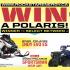 Gagnez une Polaris Indy Evo OU Polaris Sportsman 450