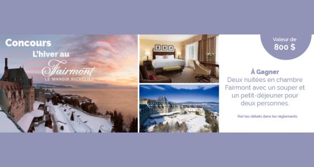 Gagnez un Séjour dans un des hôtels Fairmont du Québec