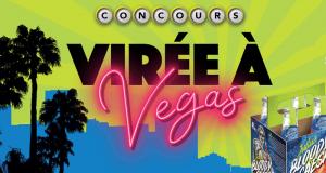 Gagnez un voyage pour deux personnes à Las Vegas (Valeur de 5000$)