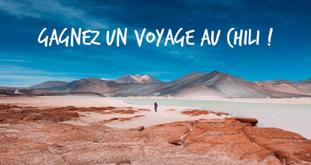 Gagnez un Voyage au Chili d'une valeur de 5000$