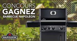 Gagnez Un Barbecue Napoléon à gaz (Valeur de 1100$)