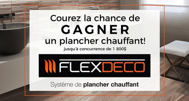 Un système de plancher chauffant Flexdeco (Valeur de 1800$)