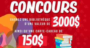 Gagnez Une bibliothèque d'une valeur de 3000$