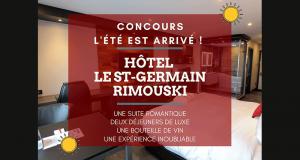 Forfait nuitée romantique Hôtel Le Saint-Germain Rimouski