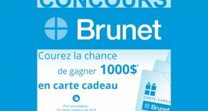 Gagnez 15 Cartes-cadeaux Brunet de 1000$