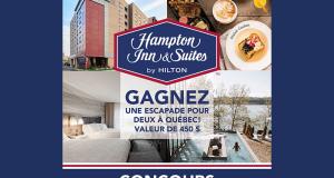2 nuitées pour deux au Hampton Inn & Suites Saint-Romuald