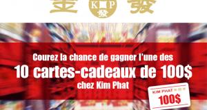 10 cartes-cadeaux Kim Phat de 100$
