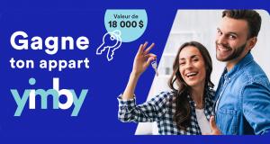 Gagne ton appart YIMBY (Valeur de 18 000 $)