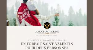 Un séjour au Condos du Lac Taureau (Valeur de 1600 $)