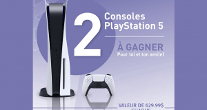 Gagnez 2 consoles PlayStation 5