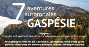 Gagnez 7 escapades en Gaspésie (Valeur totale de 10231 $)