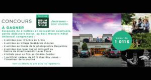 Gagnez un séjour pour 4 à Drummondville (Valeur de 1000 $)