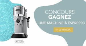 Gagnez une Machine à Espresso DeLonghi (Valeur de 320 $)