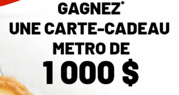 Gagnez 1000 $ en carte cadeau Metro