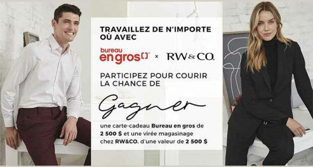 Gagnez 5000$ en carte cadeau Bureau en Gros et magasinage RW&Co
