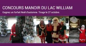 Gagnez un forfait Noël d'automne au Manoir du lac William (Valeur 850$)