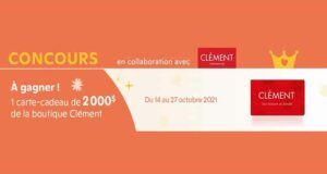 Gagnez une carte-cadeau Clément de 2000 $